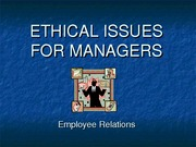 13 - Ethical issues for managers - Employee Relations Lori