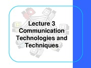 BCOM Session 3- Technique and Technology
