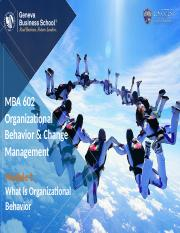 Module 1 - What Is Organizational Behavior.pptx