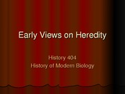 Lecture 1. Early Views on Heredity