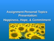 Assignment Week Nine - Personal Topics Presentation