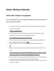 PHYS 1403 Chapter 9 Assignment - Michael Zalewski.docx