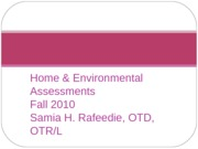 OT 452 - Home and Environmental Assessments Fall 2010 for Bb