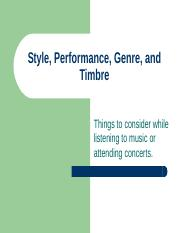 Style, Performance, Genre, and Timbre
