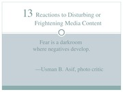 Chapter 13 - Reactions to Disturbing or Frightening Media C
