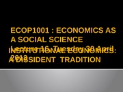 Lecture 16 [Institutional economics A dissident tradition]