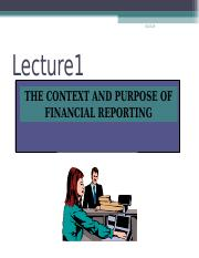 LECTURE 2 THE CONTEXT AND PURPOSE OF FINANCIAL  REPORTING 2018.ppt