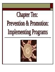 Ch 10 -  Prevention and Promotion