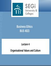 Lecture 4 - Organisational Values & Culture