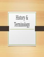 History & Terminology.pptx