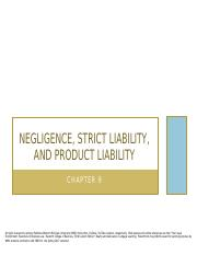 CH+9+-++NEGLIGENCE+STRICT+LIABILITY,AND+PRODUCT+LIABILITY-+March+2017-Elearning.pptx