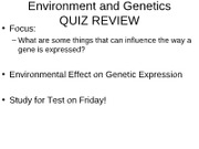 Environmental Effect on Genetic Expression