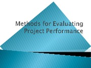 methodsforevaluatingprojectperformance-110306150838-phpapp01