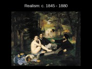 Realism - Manet Olympia