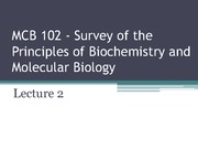 MCB 102 - Lecture 2 -Summer 2014 - Updated