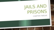 Session Ten jail and prisons