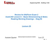 Lecture 25 - Review for MidTerm 2 - AutoCAD Lesson 6 - Dimensioining - 03