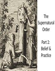 4.1 - The Supernatural Order - Beliefs  Practices.pptx