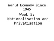 Nationalisation and Privatisation Lecture