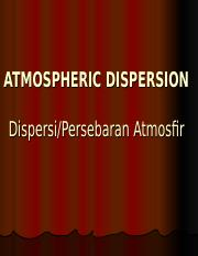 Limbah3-ATMOSPHERIC DISPERSION.ppt