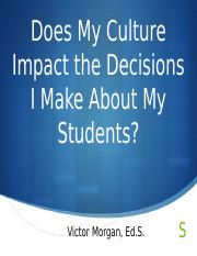 Does My Culture Impact the Decisions MRESA 3.3.2018.pptx