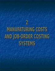 2. MANUFATURING COSTS AND JOB-ORDER COSTING SYSTEMS.ppt