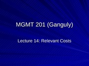 MGMT_201_(Ganguly)_Lecture_14_post
