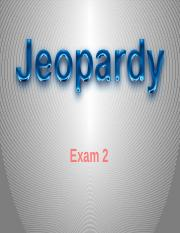 Jeopardy Exam 2 with Answers.pptx