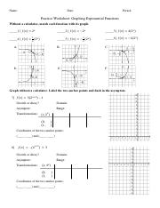 TranformationsExp.pdf - Name Date Period Practice Worksheet Graphing ...