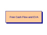 FIN+4414+-+Free+Cash+Flow+and+EVA+-+Chapter+3