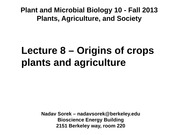 8 - Origins of Crop Plants and Agriculture