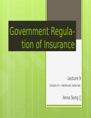 Lecture9_ch8_Government Regulation of Insurance_revised