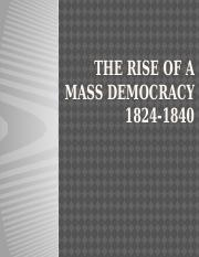 11-18 The Rise of a Mass Democracy 1824-1840 c.pptx