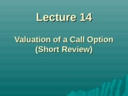 Lecture14 - value options with binomial model