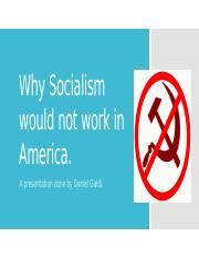 Why Socialism would not work in America