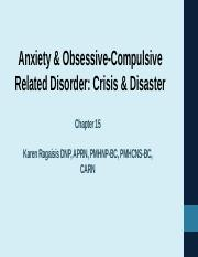 Class #4 anxiety disorders, crisis
