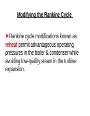 Rankine cycle with REHEAT (1) - Modifying the Rankine Cycle Rankine