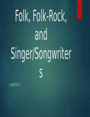9 Folk, Folk-Rock, and Singer