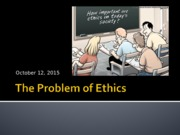 Session 9 Ethics I MSBA