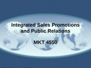 MKT 4550 - 14 - International Sales Promotion and Public Relations