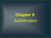ENGR 313 - Chapter 9 - Solidification