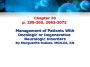 Ch_70 Management of patients with oncologic or degenerative neurologic disorders.ppt