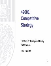 Lecture 8 - Entry & Entry Deterrence.pdf