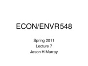 ECON 548 Spring 2011 Lecture 7