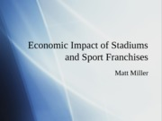 Economics of Stadiums and Teams