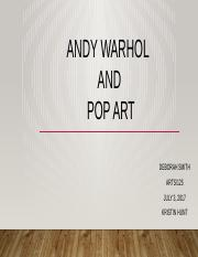 Smith, D. -Andy Warhol and Pop Art.pptx