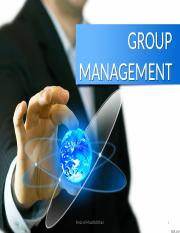 Organizational Behavior 9 GROUP MANAGEMENT