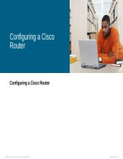 2-2 Configuring a Cisco Router.ppt