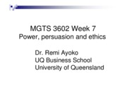 MGTS_3602__2005_Week_7_Power__persuasion___ethics_web_1