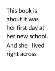 This book is about it was her first day at her new school